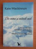 Anticariat: Kate McKinnon - Din inima si mainile mele