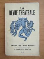 Anticariat: La revue theatrale, nr. 6, iunie-iulie-august 1947