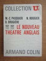 Anticariat: Le nouveau theatre anglais