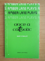 Mary OMalley - Once a catholic