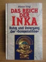 Miloslav Stingl - Das Reich der Inka