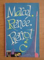N. Zouieva - Marcel, Renee, Pierrot et C.