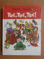 Anticariat: Nikolai Nossov - Toc, toc, toc!