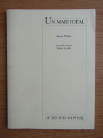 Oscar Wilde - Un mari ideal