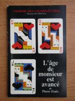 Anticariat: Pierre Etaix - L'age de monsieur est avance
