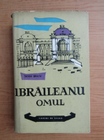 Anticariat: Savin Bratu - Ibraileanu omul