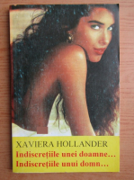 Anticariat: Xaviera Hollander - Indiscretiile unei doamne. Indiscretiile unui domn