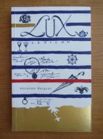 Anticariat: Alexander Marguier - Lux Lexicon