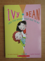 Annie Barrows - Ivy plus Bean and the ghost that had to go