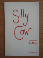 Anticariat: Ben Elton - Silly cow
