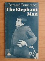 Bernard Pomerance - The elephant man