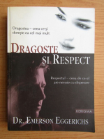 Emerson Eggerichs - Dragoste si respect
