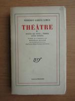 Anticariat: Federico Garcia Lorca - Theatre (volumul 2, 1933)