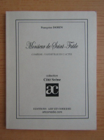 Anticariat: Francoise Dorin - Monsieur de Saint-Futile