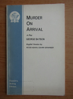 Anticariat: George Baston - Murder on arrival