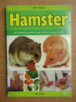 Anticariat: Gill Page - I am your hamster