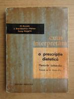 M. Demole - Cum interpretam o prescriptie dietetica