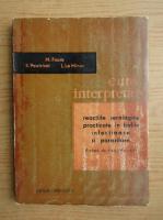 Anticariat: M. Faure - Cum interpretam reactiile serologice practicate in bolile infectioase si parazitare