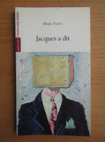 Anticariat: Marc Fayet - Jacques a dit