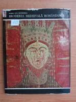 Maria Ana Musicescu - Broderia medievala romaneasca