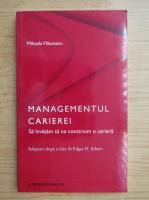 Mihaela Vlasceanu - Managementul carierei