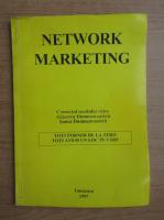 Anticariat: Network marketing. Comertul secolului viitor. Afacerea dumneavoastra. Sansa dumneavoastra