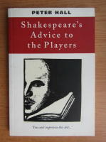 Anticariat: Peter Hall - Shakespeare's advice to the players