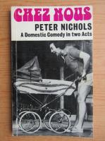 Peter Nichols - Chez nous