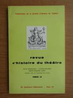 Anticariat: Revue d'histoire du theatre, nr. 4, 1983