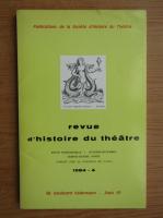 Anticariat: Revue d'histoire du theatre, nr. 4, 1984