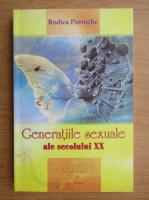 Anticariat: Rodica Purniche - Generatiile sexuale ale secolului XX