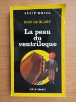 Anticariat: Ron Goulart - La peau du ventriloque