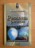 Anticariat: Shakti Gawain - Dezvoltarea intuitiei