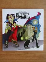 Anticariat: Thomas Lizard - How to survive Romania