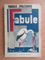 Vasile Militaru - Fabule (volumul 1, 1940)