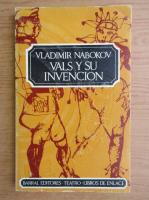 Vladimir Nabokov - Vals y su invencion