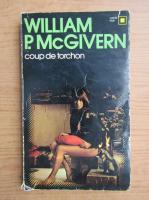 Anticariat: William P. McGivern - Coup de torchon