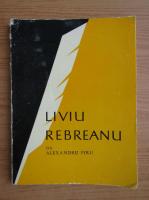 Anticariat: Alexandru Piru - Liviu Rebreanu
