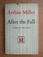 Arthur Miller - After the fall
