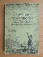 Anticariat: C. T. Aksakov - Povesti vanatoresti