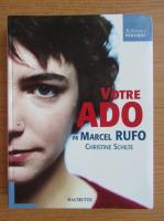 Anticariat: Christine Schilte - Votre ADO