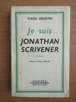 Anticariat: Claude Houghton - Je suis Jonathan Scrivener