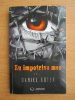 Daniel Botea - Eu impotriva mea