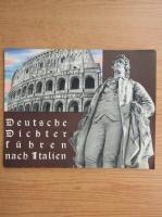 Anticariat: Deutsche Dichter fuhren mach Italien (1936)