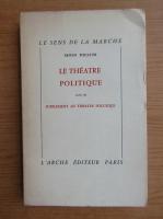 Anticariat: Erwin Piscator - Le theatre politique