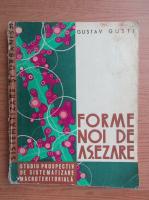 Anticariat: Gustav Gusti - Forme noi de asezare