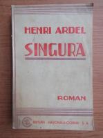 Henri Ardel - Singura (aprox. 1940)