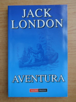 Anticariat: Jack London - Aventura
