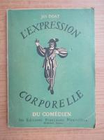 Anticariat: Jan Doat - L'expression corporelle du comedien (1944)