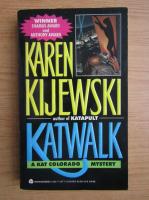 Anticariat: Karen Kijewski - Katwalk